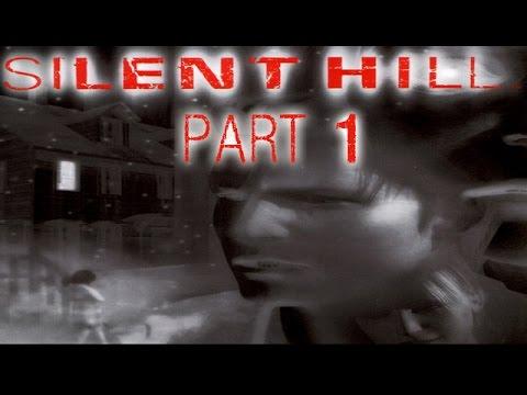 Silent Hill - Part 1