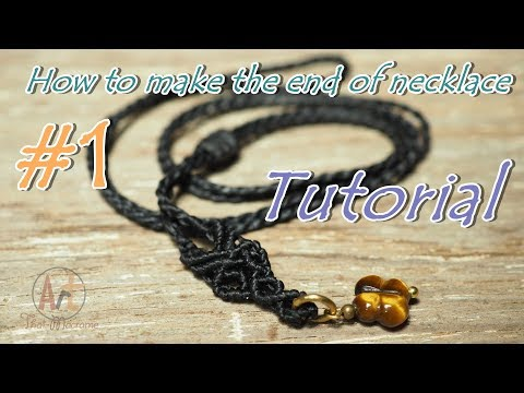 How to make a macrame sliding knot and end of the necklace