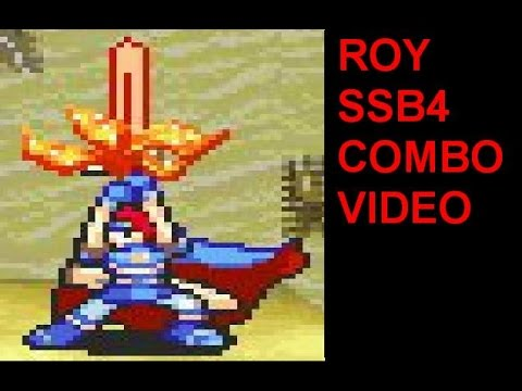 Opana's SSB4 Roy Combo Video and Highlight Montage (Super Smash Bros. for Wii U)