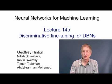 Lecture 14.2 — Discriminative learning for DBNs — [ Deep Learning | Geoffrey Hinton | UofT ]