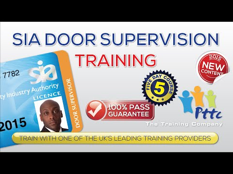 SIA Door Supervisior Training Course | London | PTTC