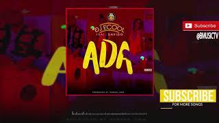 DJ Ecool ft Davido - Ada (OFFICIAL AUDIO 2018)