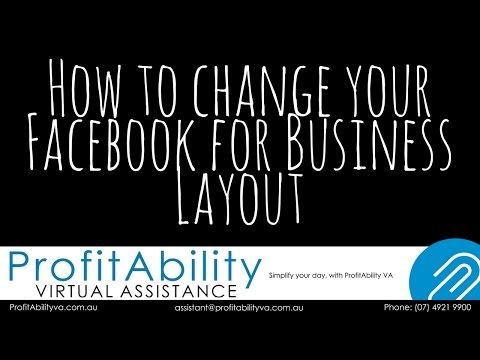 How to change your Facebook for Business Layout