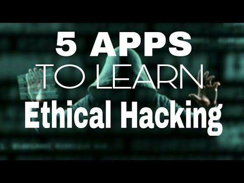 5 Apps To Learn Ethical Hacking