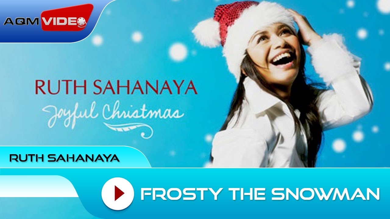 Ruth Sahanaya - Frosty the Snowman (feat. Nadine, Amabel & Rio Sidik)