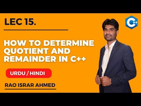 How To Determine Quotient And Remainder In C++ in Urdu | Hindi