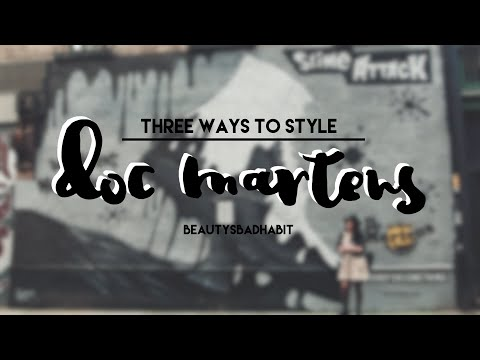 STYLE | Three Ways to Style Doc Martens
