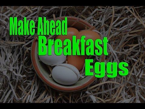 Make Ahead Breakfast Eggs