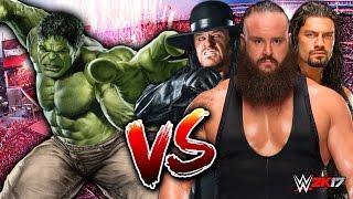 Hulk vs. The Undertaker & Roman Reigns & Braun Strowman