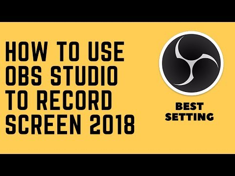 How to Use OBS Studio to Record Screen 2018