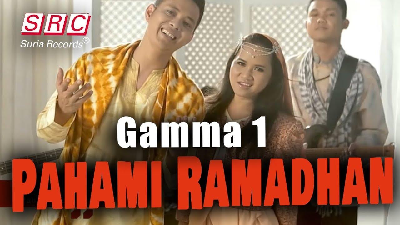 Download Gamma 1 - Pahami Ramadhan (Official Video - HD) MP3 Gratis