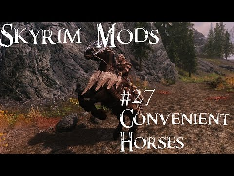 Skyrim Mods #27 Convenient Horses