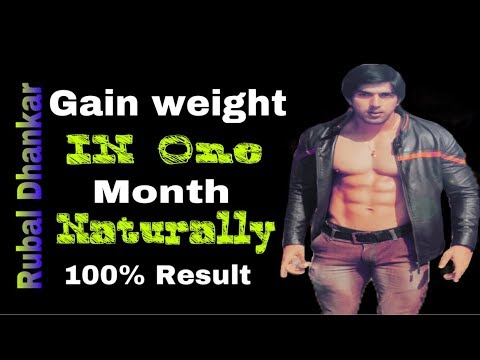 How to gain weight Naturally In 1 Month / Top Tips / Rubal Dhankar