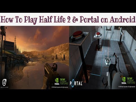 How to play Half life 2 & Portal On Any Android Devices