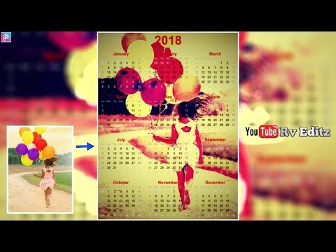 How To Make New Year 2018 Calendar in PicsArt Tutorial | by Rv Editz