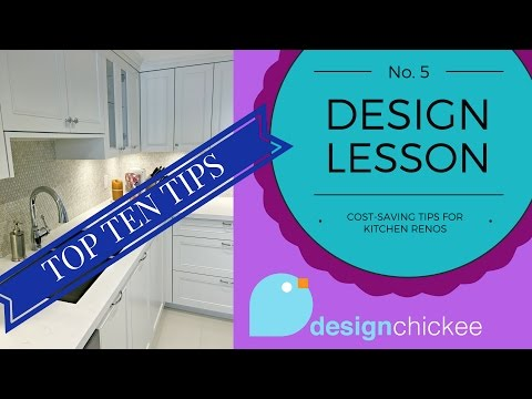 Top 10 Cost-Saving Tips for Kitchen Renovations - Design Lesson 5
