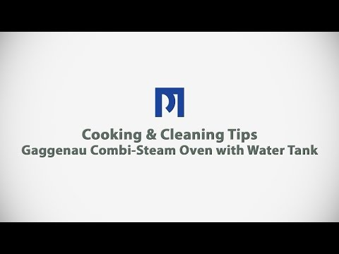 PM BUILDER - Cooking & Cleaning Tips - Gaggenau Combi-Steam Oven with Water Tank
