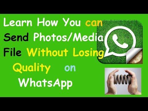 How To Send Original High Quality Photos/Media File on WhatsApp