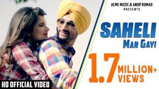 Saheli Man Gayi | Ragbir Gill | Full Music Video | HD