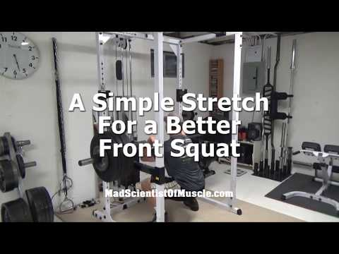 Get a Better Front Squat Instantly With This Strategic PNF Stretch