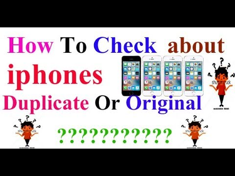 How To check about iphone duplicate or original (Real - Fake ? 2017 hindi Urdu on mobile & computer