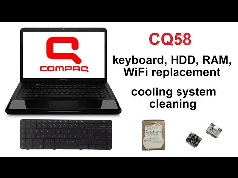 HP Compaq CQ58 - HDD, Keyboard, RAM, WiFi Replacement, Cooling System Cleaning, take apart