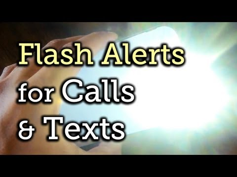 Get Flash Alerts When Receiving Calls & Text Messages on Your Samsung Galaxy Note 2 [How-To]