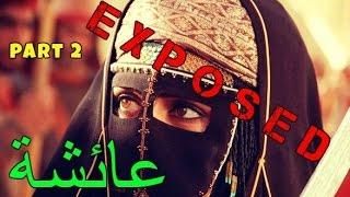 [Part 2] Exposing Aisha b. Abu Bakr   Enemy of God فضح عائشة