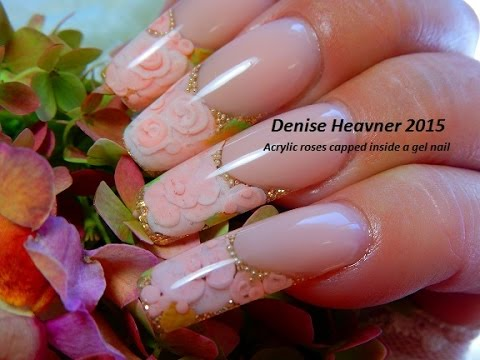 ACRYLIC ROSES  CAPPED Inside  GEL NAILS -------------TUTORIAL