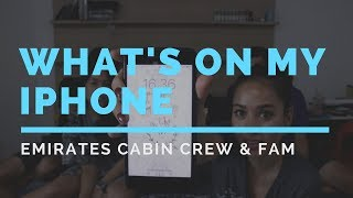 Emirates Cabin Crew: What's On My Phone