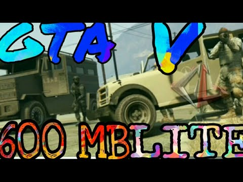 Gta v lite 600 mb for android mod - PlayTunez World Of Videos