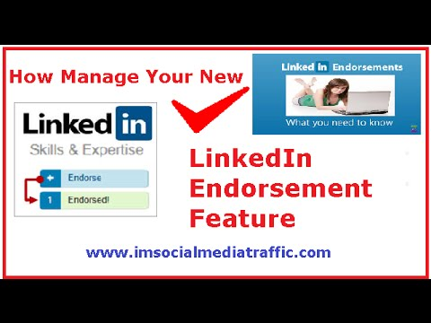 How Manage Your New LinkedIn Endorsement Feature