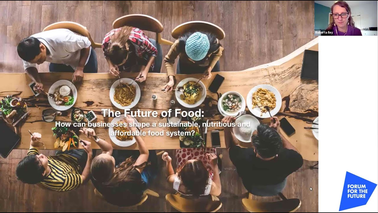 The Future of Food: Are Businesses on Track to Deliver a Sustainable Food System? (Webinar)