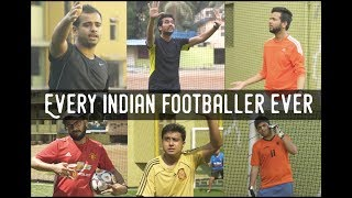 EIC Minis: Every Indian Footballer Ever