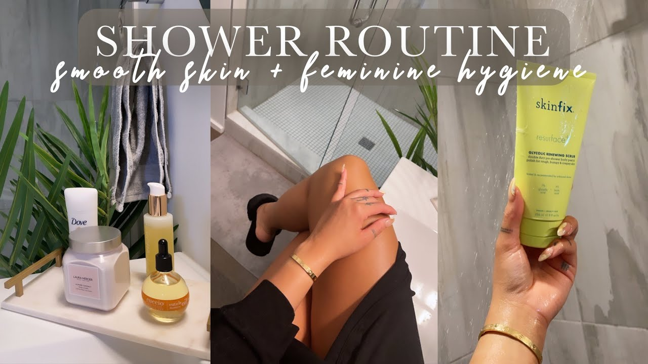 2021 SHOWER ROUTINE   FEMININE HYGIENE TIPS + SMOOTH HAIRLESS SKIN   ALLYIAHSFACE