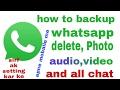 Whatsapp se delete photo,video,audio and chatt ko phir se waps laye apne mobaile me