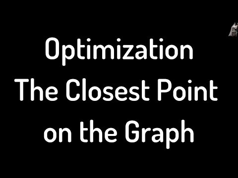 Optimization The Closest Point on the Graph