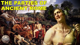 What Roman Parties Were Really Like