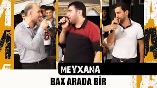 BAX ARADA BİR | Perviz Bulbule,Elshen Xezer,Resad Dagli | Super Meyxana