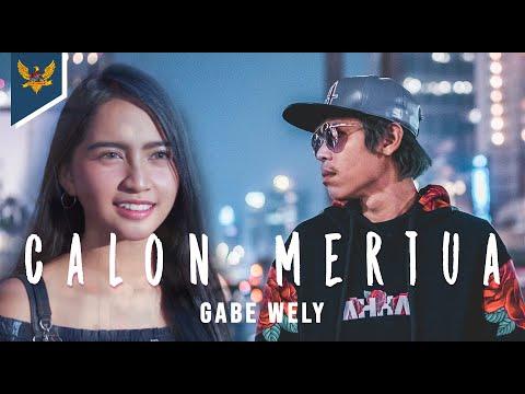 Gabe Wely Calon Mertua