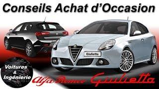 OCCASION : ALFA-ROMEO Giulietta  - CONSEILS D'ACHAT