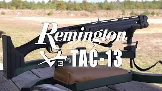 6 minutes, 29 seconds) Remington V2 Tac 13 Video