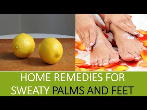 Home Remedies for Sweaty Palms and Feet | How to get rid of sweaty hands