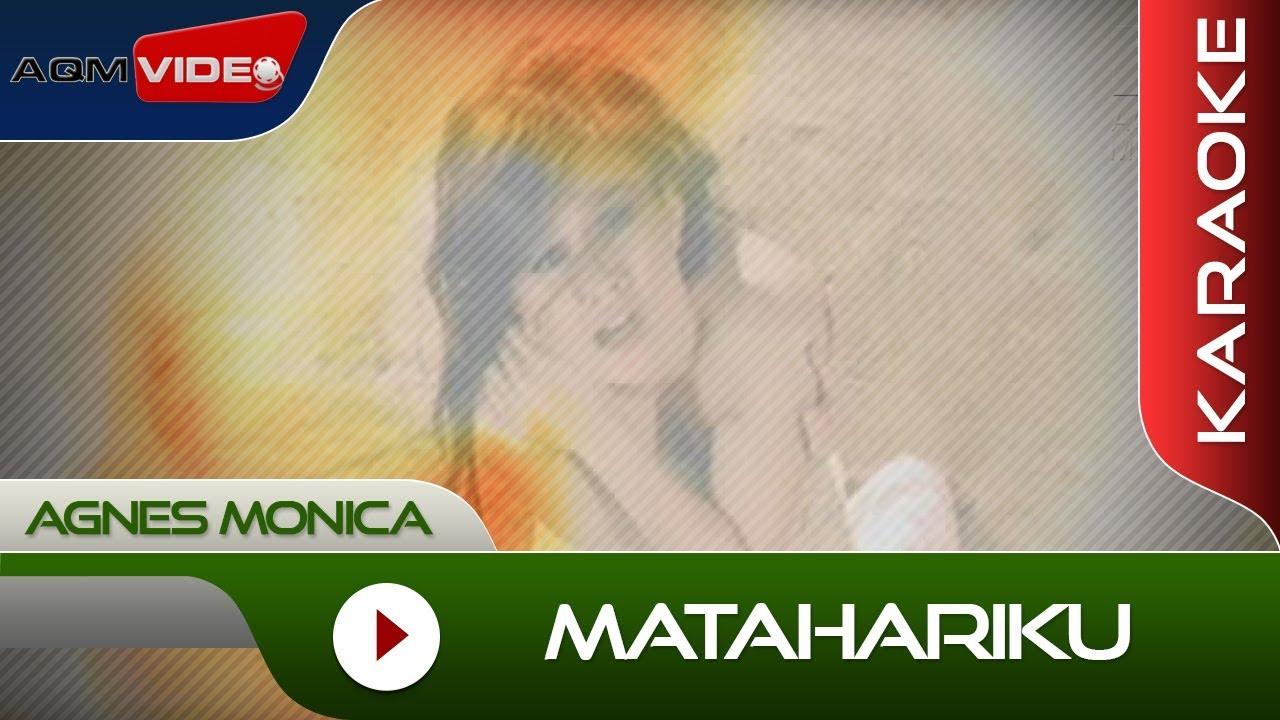 Download Agnes Monica - Matahariku   Karaoke MP3 Gratis