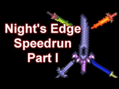 Terraria - Night's Edge Speedrun Part 1 (Yrimir)