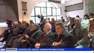 AGROPOLI INCONTRO CON FAZIO EX GOVERNATORE BANCA D