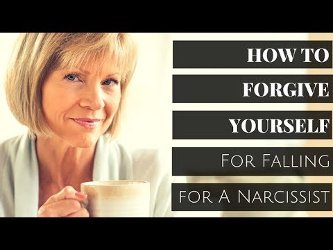 How To Forgive Yourself For Falling For A Narcissist: Love After Abuse Series
