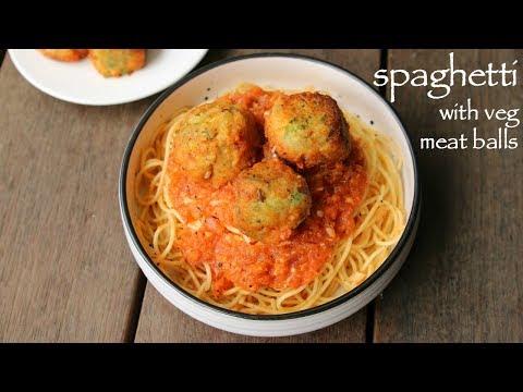 spaghetti recipe | vegetarian spagetti recipe with veg meat balls