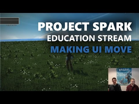 Project Spark Education Stream: Make UI Move