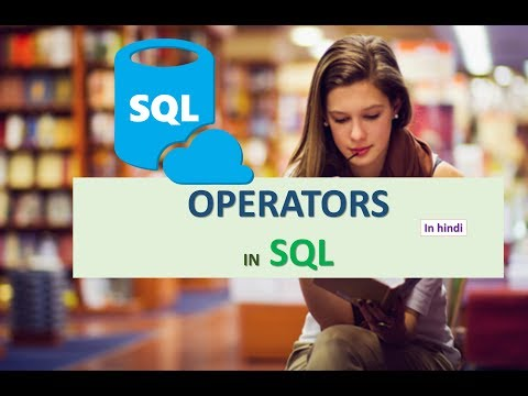 OPERATORS IN SQL IN HINDI